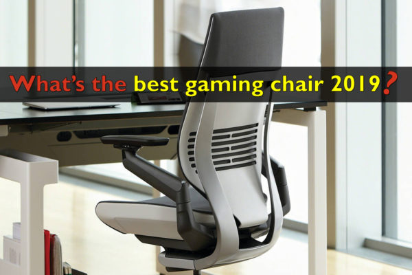 Best gaming chair 2019